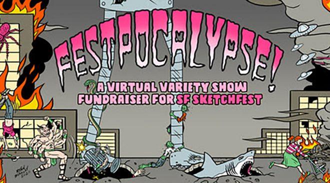 SF Sketchfest announces Festpocalypse!, star-studded livestream fundraiser