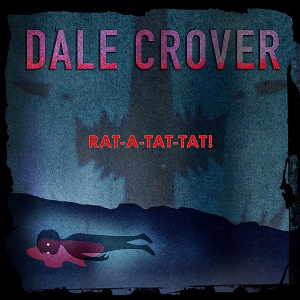 Dale Crover, RAT-A-TAT-TAT!, Melvins