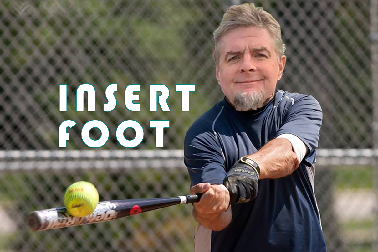 Let Them Play, softball, Insert Foot