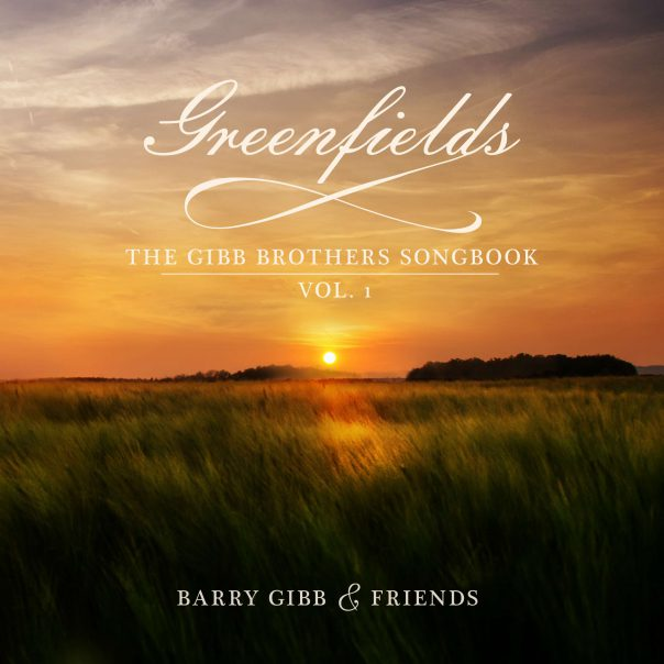 Barry Gibb, Greenfields: The Gibb Brothers Song Book Vol. 1