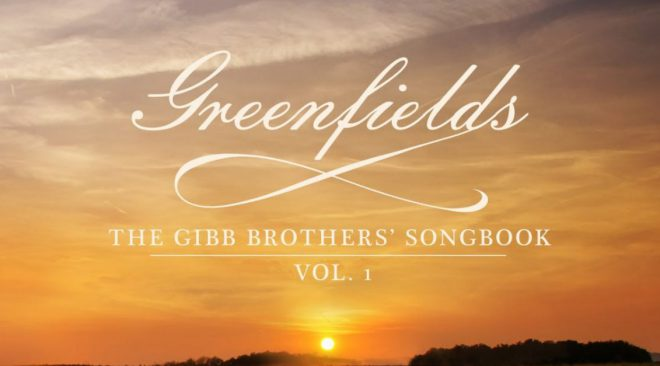 Barry Gibb goes country on 'Greenfields: The Gibb Brothers Songbook, Vol. 1'