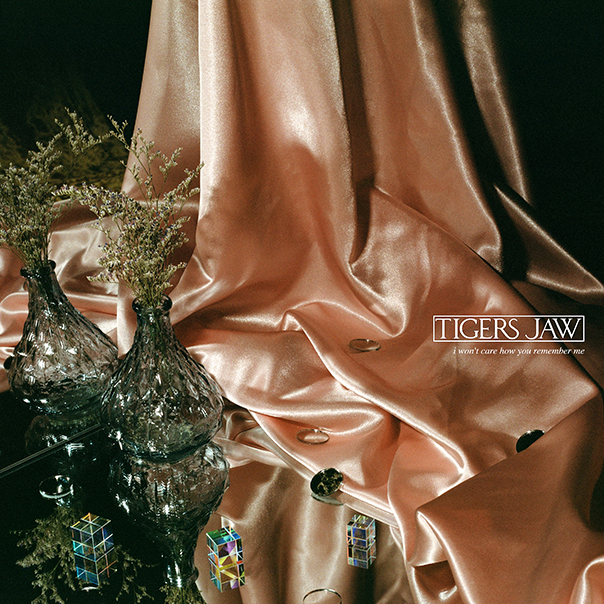 Tigers Jaw, I Won't Care How You Remember Me