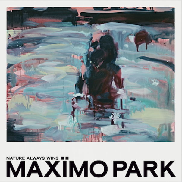 Maximo Park, Nature Always Wins