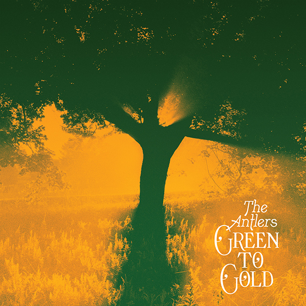 The Antlers, Green To Gold