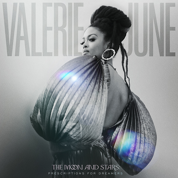 Valerie June, The Moon And Stars: Prescriptions For Dreamers