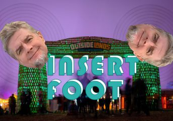 Insert Foot: Seven months to Outside Lands 2021; choose your danger well