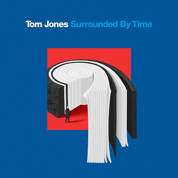 Tom Jones, Surrounded By Time, Tom Jones Surrounded By Time