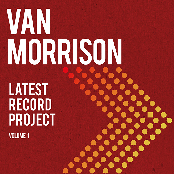 Van Morrison, Latest Record Project Volume 1