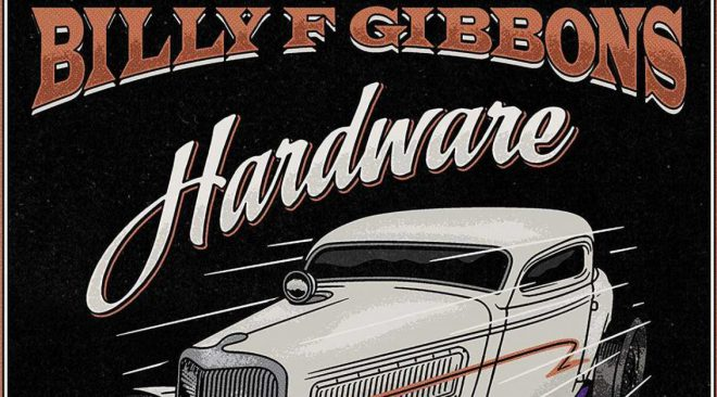 REVIEW: Billy Gibbons brings the desert heat on 'Hardware'