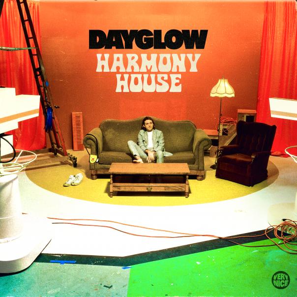 Dayglow, Harmony House, Dayglow Harmony House