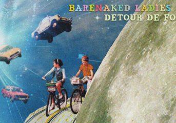ALBUM REVIEW: Barenaked Ladies are a real 'Detour de Force'