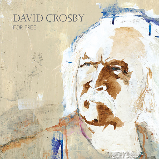 David Crosby, David Crosby For Free