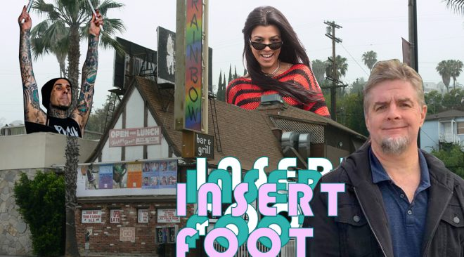 Insert Foot: Kardashians, stick roadies and not drinking with Hollywood friends
