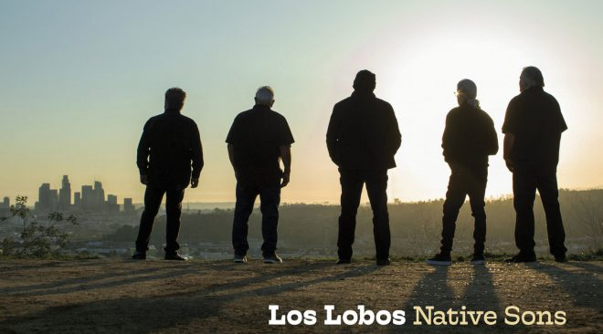 ALBUM REVIEW: Los Lobos honor L.A. with 'Native Sons'